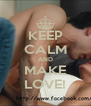 KEEP CALM AND MAKE LOVE! - Personalised Poster A4 size