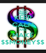 KEEP CALM AND MAKE $$MONEY$$ - Personalised Poster A4 size