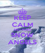KEEP CALM AND MAKE SNOW ANGELS - Personalised Poster A4 size