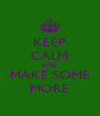KEEP CALM AND MAKE SOME MORE - Personalised Poster A4 size