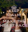 KEEP CALM AND MAKE THE HEART FACE - Personalised Poster A4 size