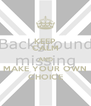 KEEP CALM AND MAKE YOUR OWN CHOICE - Personalised Poster A4 size
