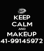 KEEP CALM AND MAKEUP 41-99145972 - Personalised Poster A4 size