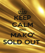 KEEP CALM AND MAKO' SOLD OUT  - Personalised Poster A4 size
