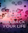 KEEP CALM AND MALBACK YOUR LIFE - Personalised Poster A4 size