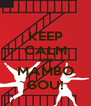 KEEP CALM AND MAMBO GOU! - Personalised Poster A4 size