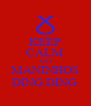 KEEP CALM AND MANINHOS DING DING - Personalised Poster A4 size