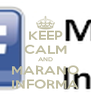 KEEP CALM AND MARANO INFORMA - Personalised Poster A4 size