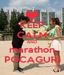KEEP CALM AND marathon POCAGURI - Personalised Poster A4 size