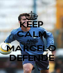 KEEP CALM AND MARCELO DEFENDE - Personalised Poster A4 size