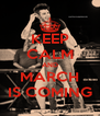 KEEP CALM AND MARCH IS COMING - Personalised Poster A4 size