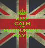 KEEP CALM AND MARDUKINHO MAYSE - Personalised Poster A4 size