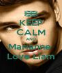 KEEP CALM AND Marianne  Love Liam - Personalised Poster A4 size