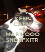 KEEP CALM AND MARIKOOO SHDBFXITR - Personalised Poster A4 size