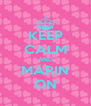KEEP CALM AND MARIN ON - Personalised Poster A4 size