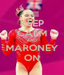 KEEP CALM AND MARONEY ON - Personalised Poster A4 size