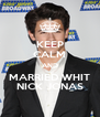 KEEP CALM AND MARRIED WHIT NICK JONAS - Personalised Poster A4 size