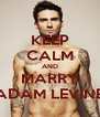 KEEP CALM AND MARRY ADAM LEVINE - Personalised Poster A4 size