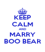 KEEP CALM AND MARRY BOO BEAR - Personalised Poster A4 size
