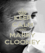 KEEP CALM AND MARRY CLOONEY - Personalised Poster A4 size