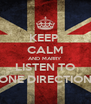KEEP  CALM AND MARRY LISTEN TO ONE DIRECTION - Personalised Poster A4 size