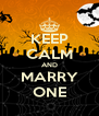 KEEP CALM AND MARRY ONE - Personalised Poster A4 size