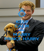 KEEP CALM AND MARRY PRINCE HARRY - Personalised Poster A4 size