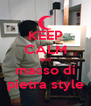 KEEP CALM and masso di pietra style - Personalised Poster A4 size