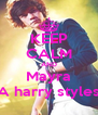 KEEP CALM AND Mayra A harry styles - Personalised Poster A4 size