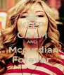 KEEP CALM AND  Mccurdian Forever - Personalised Poster A4 size