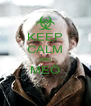KEEP CALM AND MEÖ  - Personalised Poster A4 size