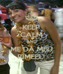 KEEP CALM AND ME DÁ MEU RÍMEEL! - Personalised Poster A4 size