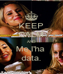 KEEP CALM AND Me l'ha  data. - Personalised Poster A4 size