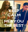 KEEP CALM AND ME&YOU THE BEST - Personalised Poster A4 size