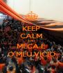 KEEP CALM AND MECA É O MEU VÍCIO - Personalised Poster A4 size
