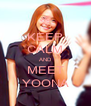 KEEP CALM AND MEET YOONA - Personalised Poster A4 size