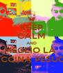 KEEP CALM AND MEGLIO LA  FACCINA PESUCCI - Personalised Poster A4 size