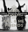 KEEP CALM AND MEL & ME FRIENDS - Personalised Poster A4 size