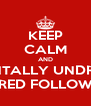 KEEP CALM AND MENTALLY UNDRESS JARED FOLLOWILL - Personalised Poster A4 size
