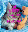 KEEP CALM AND MEOW  - Personalised Poster A4 size