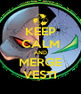 KEEP CALM AND MERGE VESTI - Personalised Poster A4 size