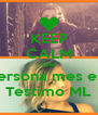 KEEP CALM And Meritxell ets la lersona mes especial del mom Testimo ML - Personalised Poster A4 size