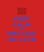 KEEP CALM AND MES QUE UN CLUB - Personalised Poster A4 size