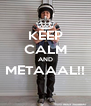 KEEP CALM AND METAAAL!!  - Personalised Poster A4 size
