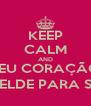 KEEP CALM AND MEU CORAÇÃO  SER REBELDE PARA SEMPRE   - Personalised Poster A4 size