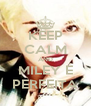 KEEP CALM AND MILEY É PERFEITA - Personalised Poster A4 size