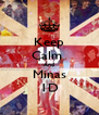 Keep Calm  And Minas 1D - Personalised Poster A4 size