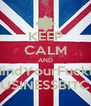 KEEP CALM AND MindYourFuckin BUSINESSBITCH - Personalised Poster A4 size