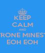 KEEP CALM AND MINESTRONE MINESTRONE  EOH EOH - Personalised Poster A4 size