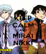 KEEP CALM AND MIRAI NIKKI - Personalised Poster A4 size